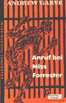 Andrew Garve - Anruf bei Miss Forrester
