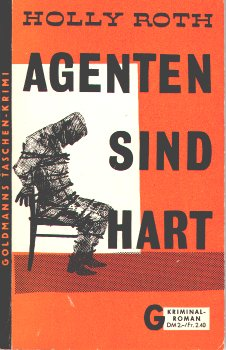 Holly Roth - Agenten sind hart