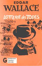 Edgar Wallace - Lotterie des Todes