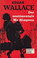 Edgar Wallace - Der sentimentale Mr. Simpson