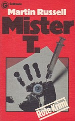 Martin Russell - Mister T.