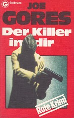 Joe Gores - Der Killer in dir