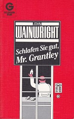 John Wainwright - Schlafen Sie gut, Mr. Grantley