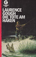 Laurence Gough - Die Tote am Haken