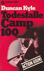 Duncan Kyle - Todesfalle Camp 100